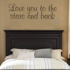 Love You to the Stars & Back ~ Wall sticker / decals